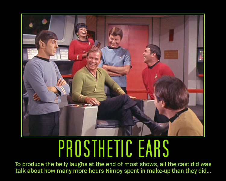 Prosthetic Ears --- To produce the belly laughs at the end of most ...