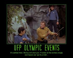 UFP Olympic Events --- It's settled then. McCoy will shot put; I'll enter at the archery range; and Spock can go fly a kite...