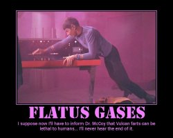 Flatus Gases --- I suppose now I'll have to inform Dr. McCoy that Vulcan farts can be lethal to humans... I'll never hear the end of it.