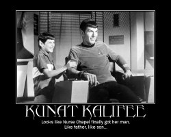 Kunat Kalifee --- Looks like Nurse Chapel finally got her man. Like father, like son...