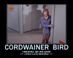 Cordwainer Bird --- 'I have no face, and I must scream.' -- a tribute to writer Harlen Ellison.