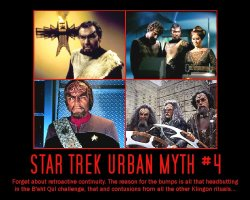 Star Trek Urban Myth #4 --- Forget about retroactive continuity. The reason for the bumps is all that headbutting in the B'aht Qul challenge, that and contusions from all the other Klingon rituals...