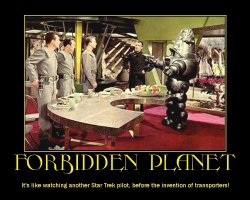 Forbidden Planet --- It's like watching another Star Trek pilot, before the invention of transporters!