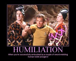 Humiliation --- When you're successfully ambushed by a couple of sword-wielding human toilet plungers!
