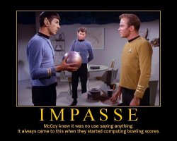 Impasse --- McCoy knew it was no use saying anything. It always came to this when they started computing bowling scores.