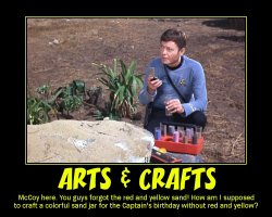 Arts & Crafts --- McCoy here. You guys forgot the red and yellow sand! How am I supposed to craft a colorful sand jar for the Captain's birthday without red and yellow?