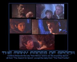 The Many Faces of Spock --- I believe these are the only 'Non-Nimoy' actors (so far) to portray Spock - all from 'The Search for Spock', except the baby from 'The Final Frontier'.