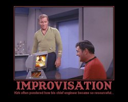 Improvisation --- Kirk often pondered how his chief engineer became so resourceful...