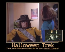 Halloween Trek --- 'There, Father! Now you look just like the guy in Jeepers Creepers!'