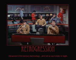 Retrogression --- Advanced 23rd century technology...and not a cup-holder in sight.
