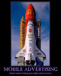Mobile Advertising --- NASA needs funding (you might want to hurry).